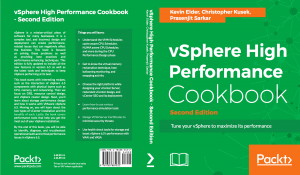 vSphere High Performance Cookbook bu Kevin Elder and Christopher Kusek